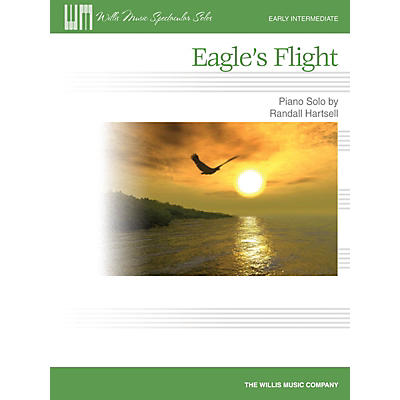 Willis Music Eagle's Flight (Willis Spectacular Solos Early Inter Level) Willis Series by Randall Hartsell