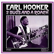 Earl Hooker - 2 Bugs & a Roach