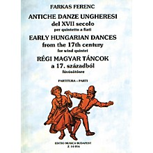 Editio Musica Budapest Early Hungarian Dances (Woodwind Quintet) EMB Series by Ferenc Farkas