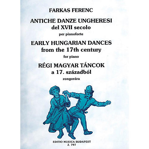 Editio Musica Budapest Early Hungarian Dances-pno EMB Series by Ferenc Farkas