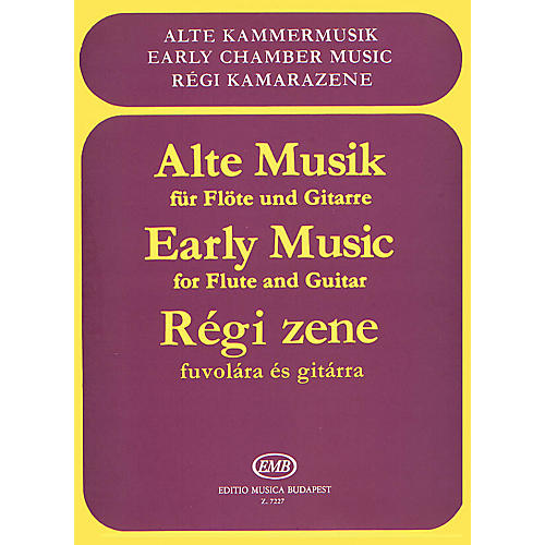 Editio Musica Budapest Early Music for Flute and Guitar (Early Chamber Music) EMB Series by Collections