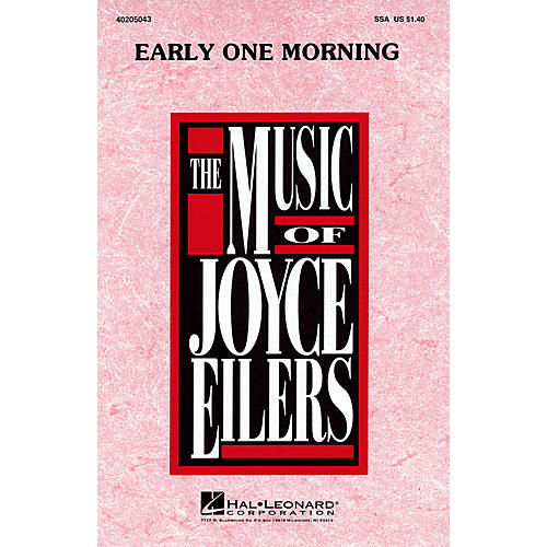 Hal Leonard Early One Morning SSA arranged by Joyce Eilers
