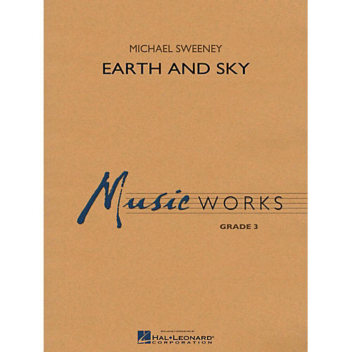 Hal Leonard Earth And Sky - MusicWorks Concert Band Grade 3