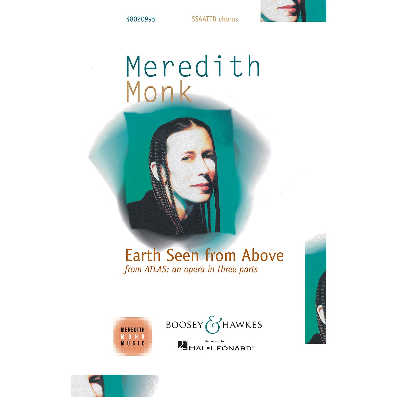 Boosey and Hawkes Earth Seen from Above from Atlas: an opera in three parts SATB DV A Cappella composed by Meredith Monk