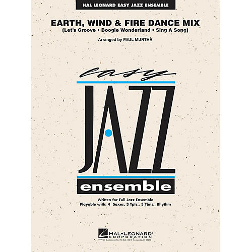 Hal Leonard Earth, Wind & Fire Dance Mix Jazz Band Level 2 Arranged by Paul Murtha
