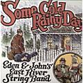 Alliance East River String Band - Some Cold Rainy Day thumbnail