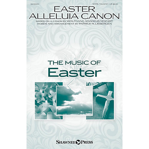 Shawnee Press Easter Alleluia Canon SATB, TRUMPET arranged by Patrick Liebergen