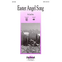 Daybreak Music Easter Angel Song SATB composed by Cindy Berry