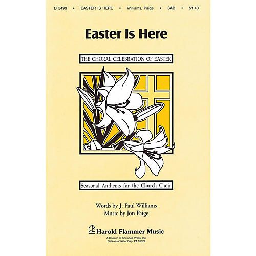 Shawnee Press Easter Is Here SAB composed by Jon Paige