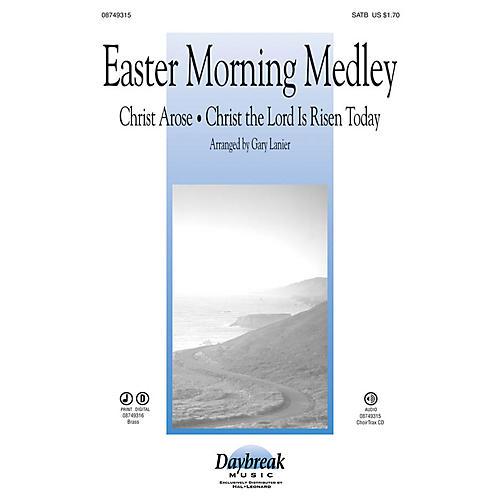 Daybreak Music Easter Morning Medley SATB arranged by Gary Lanier