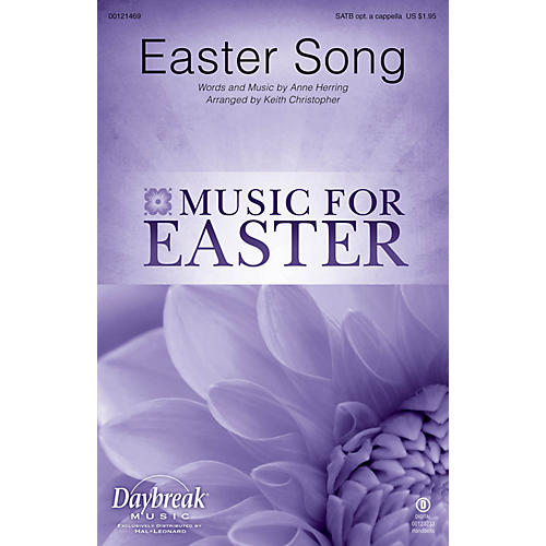 Daybreak Music Easter Song SATB by 2nd Chapter Of Acts arranged by Keith Christopher