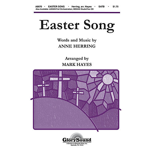 Shawnee Press Easter Song (StudioTrax CD) Studiotrax CD Arranged by Mark Hayes