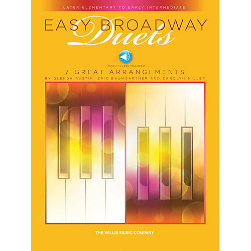 Willis Music Easy Broadway Duets Willis Series Book Audio Online by Various (Level Late Elem to Early Inter)