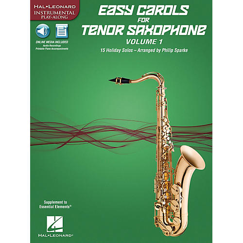 Hal Leonard Easy Carols for Tenor Saxophone, Vol. 1 Instrumental Folio Series Book Media Online