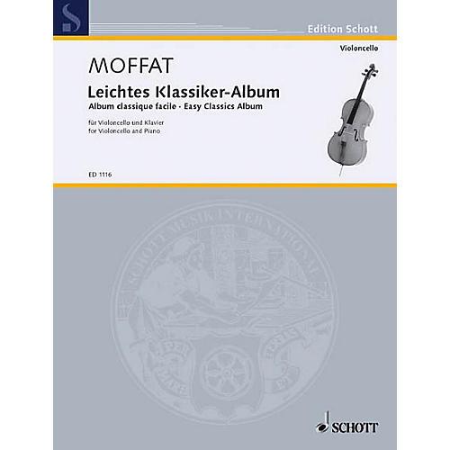 Schott Easy Classics Album (Cello and Piano) Schott Series