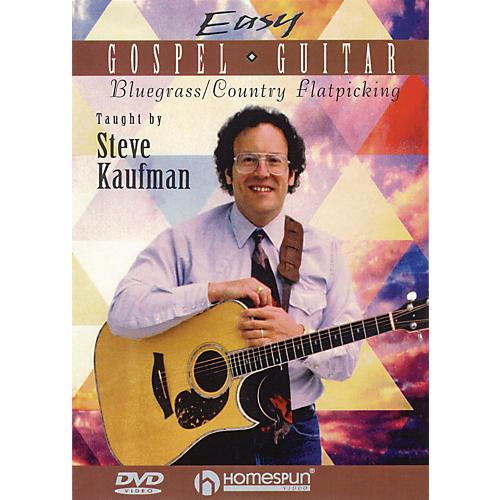 Homespun Easy Gospel Guitar Instructional/Guitar/DVD Series DVD Written by Steve Kaufman