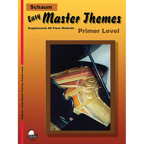 SCHAUM Easy Master Themes, Primer Educational Piano Series Softcover