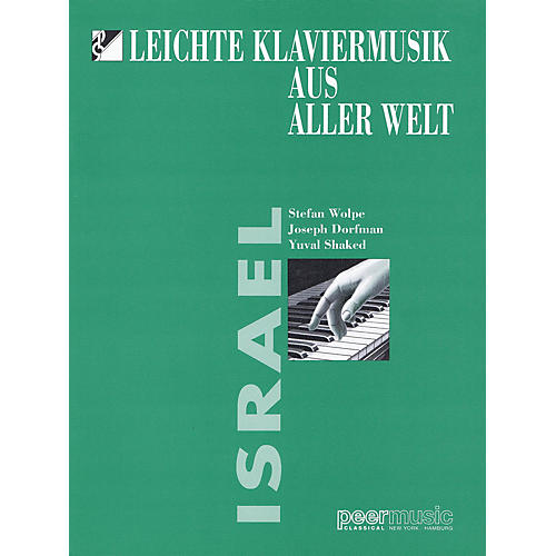 Peer Music Easy Music from Around the World: Israel Peermusic Classical Series Softcover (Easy)