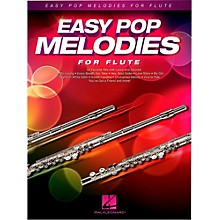 Hal Leonard Easy Pop Melodies For Flute
