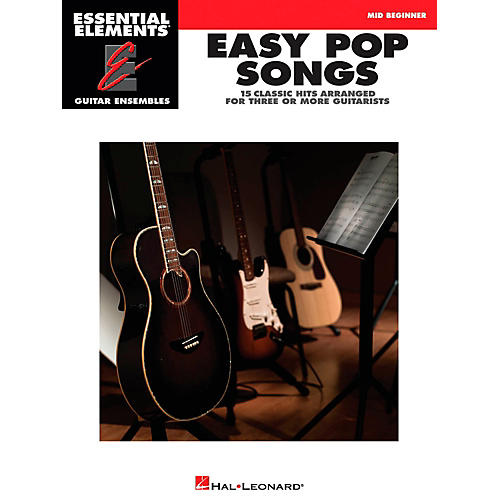 Hal Leonard Easy Pop Songs - Essential Elements Guitar Ensembles Series