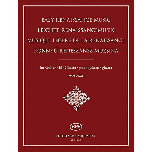 Editio Musica Budapest Easy Renaissance Music for Guitar EMB Series Softcover