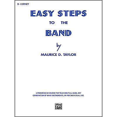 Alfred Easy Steps to the Band B-Flat Cornet (Trumpet)