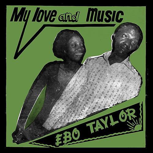 Alliance Ebo Taylor - My Love & Music
