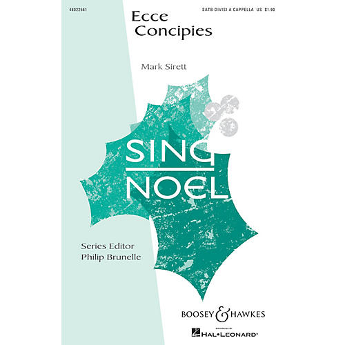 Boosey and Hawkes Ecce Concipies (Sing Noel Series) SATB DV A Cappella composed by Mark Sirett