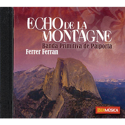 Ibermúsica Echo de la Montagne Concert Band Composed by Ferrer Ferran