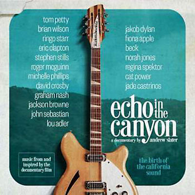 Echo in the Canyon - Echo in the Canyon (Original Motion Picture Soundtrack)