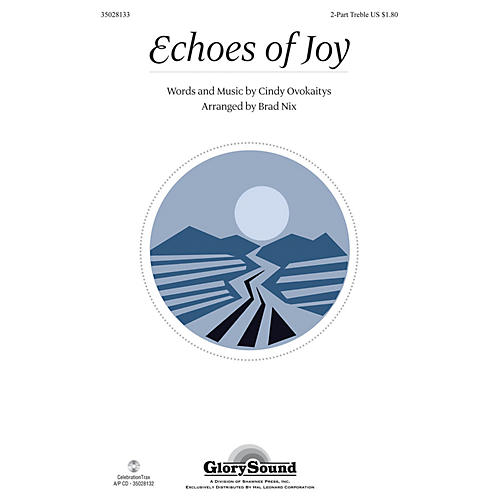 Shawnee Press Echoes of Joy 2PT TREBLE arranged by Brad Nix