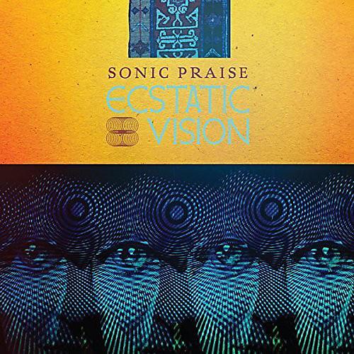 Alliance Ecstatic Vision - Sonic Praise