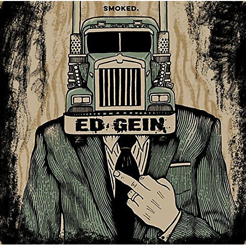 Alliance Ed Gein - Smoked