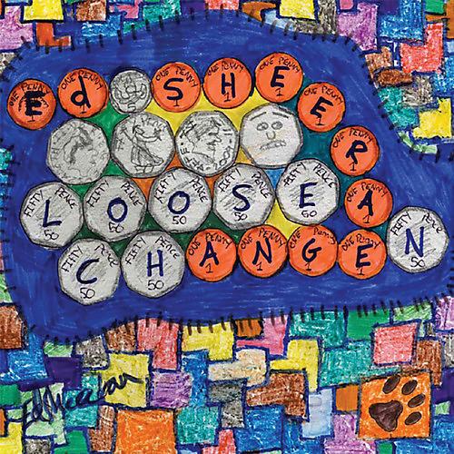 Alliance Ed Sheeran - Loose Change