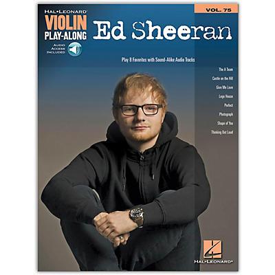 Hal Leonard Ed Sheeran Violin Play-Along Volume 75 Book/Audio Online