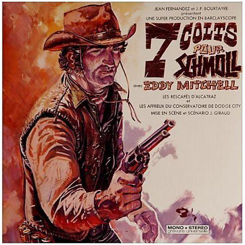 Alliance Eddy Mitchell - 7 Colts Pour Schmoll