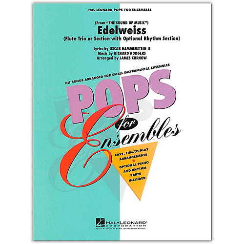 Hal Leonard Edelweiss (Flute Trio or Ensemble with Optional Rhythm Section) Concert Band Level 2.5