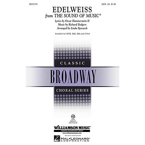 Hal Leonard Edelweiss (from The Sound of Music) SATB arranged by Linda Spevacek