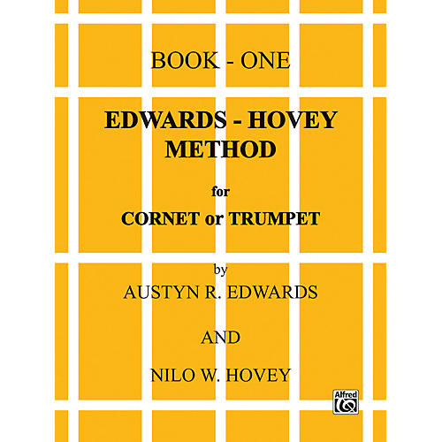 Alfred Edwards-Hovey Method for Cornet or Trumpet Book I