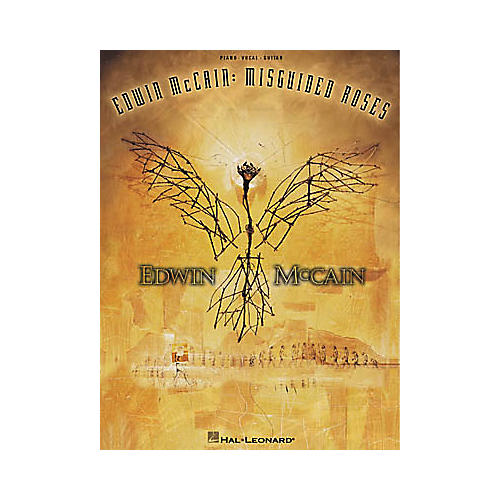 Hal Leonard Edwin McCain - Misguided Roses Book