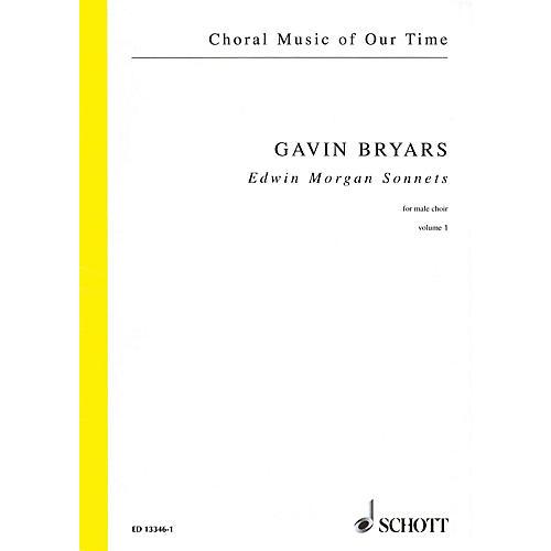 Schott Edwin Morgan Sonnets (Male Choir Volume 1, Choral Score) Composed by Gavin Bryars