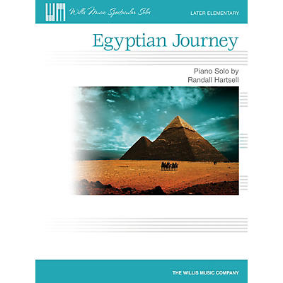 Willis Music Egyptian Journey (Later Elem Level) Willis Series by Randall Hartsell