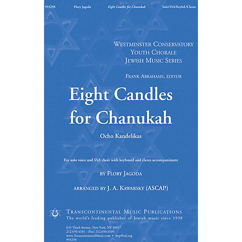 Transcontinental Music Eight Candles for Chanukah (Ocho Kandelikas) SSA arranged by J.A. Kawarsky