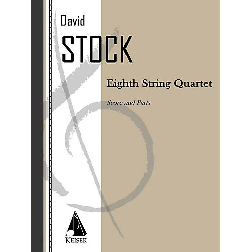 Lauren Keiser Music Publishing Eighth String Quartet LKM Music Series by David Stock