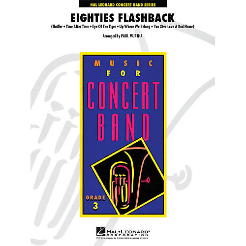 Hal Leonard Eighties Flashback - Young Concert Band Series Level 3 arranged by Paul Murtha