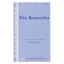 Transcontinental Music Ein Kamocha 2-Part composed by Allan Naplan