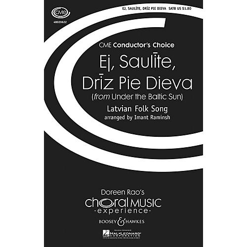 Boosey and Hawkes Ej, Saulite, Driz Pie Dieva (from Under the Baltic Sun) SATB arranged by Imant Raminsh