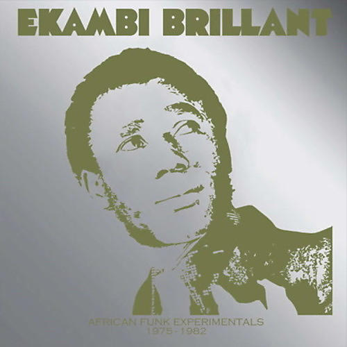 Alliance Ekambi Brillant - African Funk Experimentals (1975 To 1982)