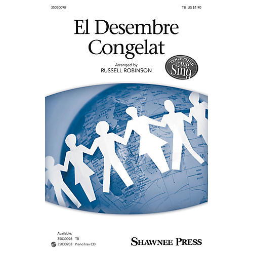Shawnee Press El Desembre Congelat (Together We Sing Series) TB arranged by Russell Robinson
