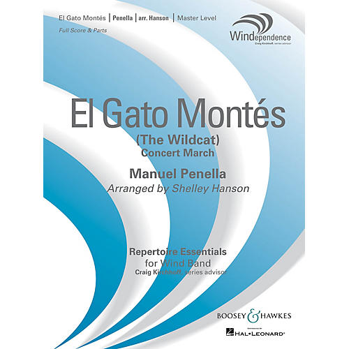 Boosey and Hawkes El Gato Montés (The Wild Cat) Concert Band Level 4 Composed by Manuel Penella Arranged by Shelley Hanson
